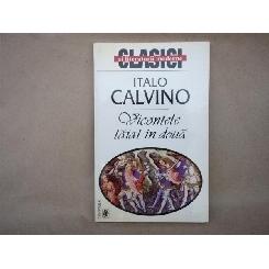 Vicontele taiat in doua , Italo Calvino , 1999