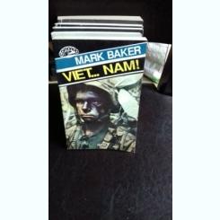VIET.... NAM! - MARK BAKER