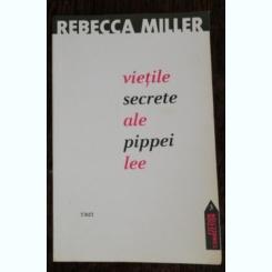 VIETILE SECRETE ALE PIPPEI LEE -REBECCA MILLER