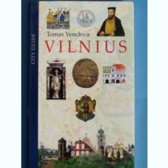 VILNIUS CITY GUIDE-TOMAS VENCLOVA