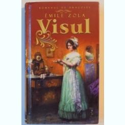 VISUL de EMILE ZOLA 2012