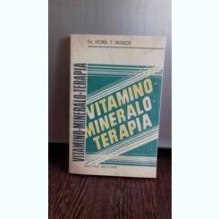 VITAMINO - MINERALO - TERAPIA - VIOREL T. MOGOS