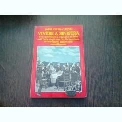 VIVERE A SINISTRA - EMINA CEVRO-VUKOVIC  (CARTE IN LIMBA ITALIANA)