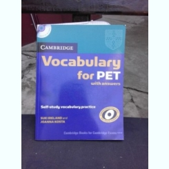 VOCABULARY FOR PET WITH ANSWERS - SUE IRELAND  (CARTE IN LIMBA ENGLEZA, CU CD INCLUS)