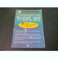 VOCABULARY FOR TOEFL IBT  (CARTE IN LIMBA ENGLEZA)