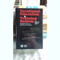 VOCATIONAL EDUCATION AND TRAINING REFORM - INDERMIT S. GILL  (EDUCATIE SI FORMARE PROFESIONALA)