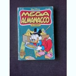 WALT DISNEY, MEGA ALMANACCO, DECEMBRIE 1986  (CARTE CU BENZI DESENATE, TEXT IN LIMBA ITALIANA)
