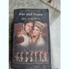 WAR AND PEACE - LEO TOLSTOY  (CARTE IN LIMBA ENGLEZA)