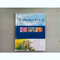 WATERCOLOUR AND SKETCHING FOR BEGINNERS