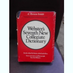WEBSTER'S SEVENTH NEW COLLEGIATE DICTIONARY  (TEXT IN LIMBA ENGLEZA)