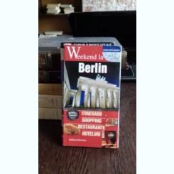 WEEKEND LA BERLIN - GHID TURISTIC
