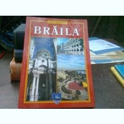 Welcome to Braila  (ghid ilustrat al orasului Braila)