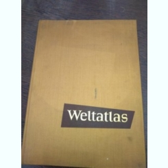 Weltatlas- atlasul lumii ilustrat, lb germana, 1957