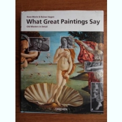 WHAT GREAT PAINTINGS SAY - ROSE MARI & RAINER HAGEN   VOL. I
