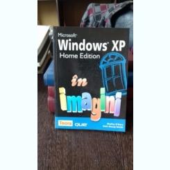 WINDOWS XP. HOME EDITION IN IMAGINI - SHELLEY O'HARA