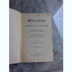 WÖRTERBUCH DER ROMANISCHEN UND DEUTSCHEN SPRACHE  (DICTIONAR ROMAN GERMAN)