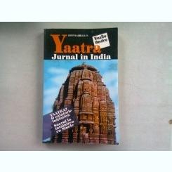 YAATRA. JURNAL IN INDIA - VASILE ANDRU