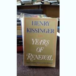 YEARS OF RENEWAL - HENRY KISSINGER   VOL.3