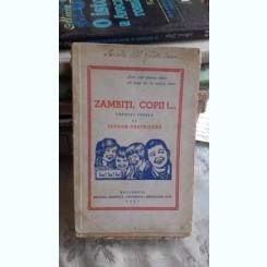 ZAMBITI, COPII - TEODOR CASTRISANU