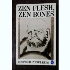 ZEN FLESH,ZEN BONES - PAUL REPS