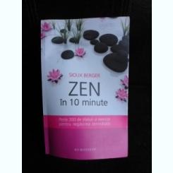 Zen in 10 minute - Sioux Berger