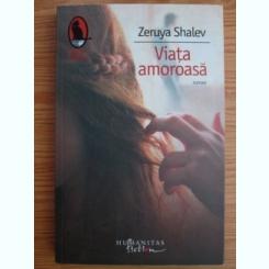 Zeruya Shalev - Viata amoroasa