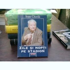 Zile si nopti pe stadion, Editia a II-a - Chirila Ioan
