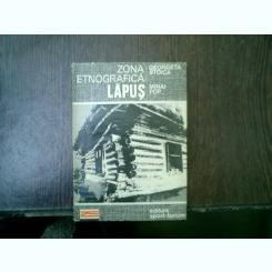 Zona etnografica Lapus - Georgeta Stoica, Mihai Pop