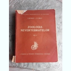 ZOOLOGIA NEVERTEBRATELOR - V.GH. RADU  VOL.I