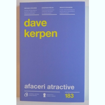 AFACERI ATRACTIVE DE DAVE KERPEN , 2013