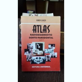 ATLAS RADIODIAGNOSTIC DENTO-PARODONTAL- SORIN LOGIN VOL.I