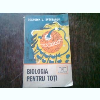 Biologia pentru toti, Gospodin V. Svestarov