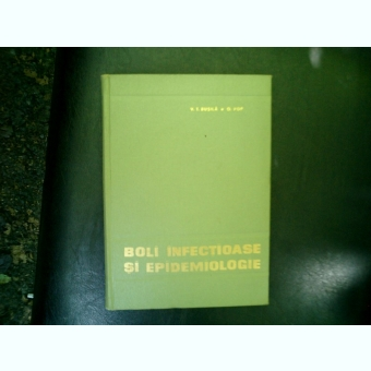 Boli infectioase si epidemiologie - V. T. Busila si O. Pop