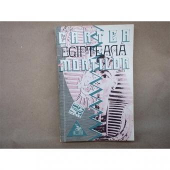 Cartea Egipteana a Mortilor , Editural Sophia , 2000 w