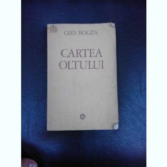 Cartea Oltului,Geo Bogza,cu semnatura olografa Geo Bogza