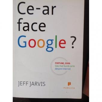 CE-AR FACE GOOGLE? - JEFF JARVIS