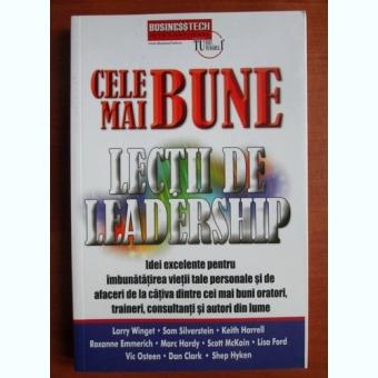 CELE MAI BUNE LECTII DE LEADERSHIP - LARRY WINGET