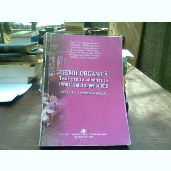 CHIMIE ORGANICA Teste pt admitere in invatamantul superior 2013 (editia a XVI-a)