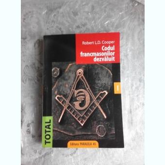 CODUL FRANCMASONILOR DEZVALUIT - ROBERT L.D. COOPER