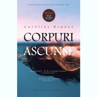 CORPURI ASCUNSE - CAROLINE KEPNES