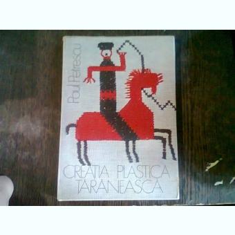 CREATIA PLASTICA TARANEASCA - PAUL PETRESCU