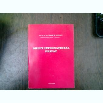 Drept international privat - Tudor R. Popescu