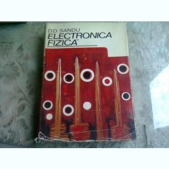 ELECTRONICA FIZICA - D.D. SANDU