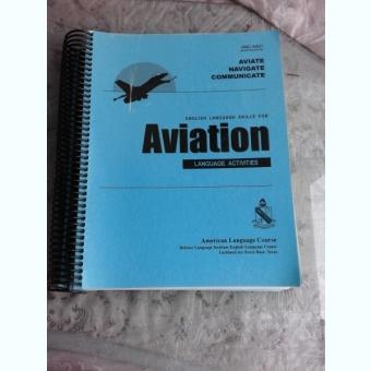 ENGLISH LANGUAGE SKILLS FOR AVIATION  (CARTE IN LIMBA ENGLEZA)