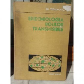 EPIDEMILOGIA BOLILOR TRANSMISIBILE , GR TEODOROVICI