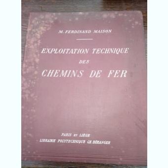 Exploitation technique des chemins de fer - M.Ferdinand Maison
