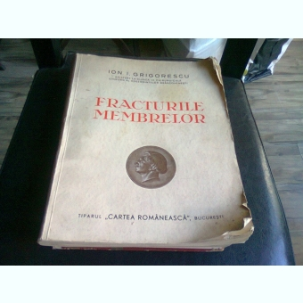 FRACTURILE MEMBRELOR - ION I. GRIGORESCU