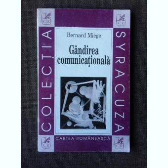 GANDIREA COMUNICATIONALA - BERNARD MIEGE