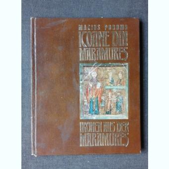 ICOANE DIN MARAMURES - MARIUS PORUMB  EDITIE BILINGVA ROMANA/GERMANA