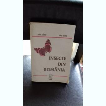 INSECTE DIN ROMANIA - IOAN M. STANOIU